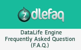 DLEStarter - DataLife Engine Frequently Asked Question (F.A.Q.)